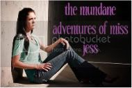 the mundane adventures of miss jess