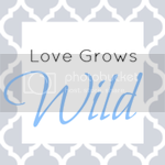 Love Grows Wild2 photo LoveGrowsWild_zps3732ca93.png